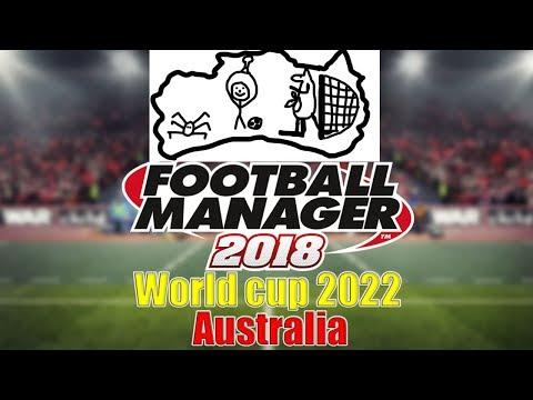 Football Manager 2018. Чемпионат мира 2022 в Австралии за сборную России.