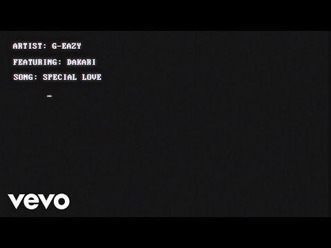 G-Eazy - Special Love (Lyric Video) ft. Dakari