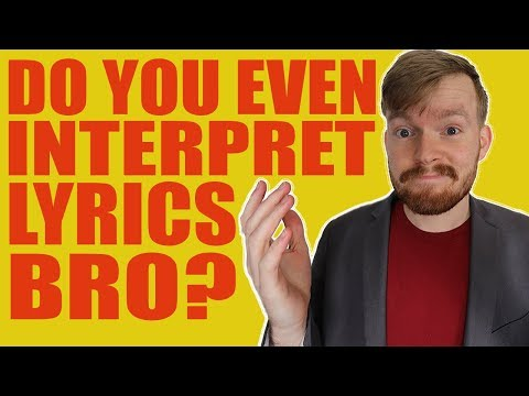 How to Interpret Modern Song Lyrics without Dying