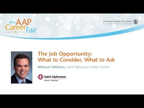 The Job Opportunity: What to Consider, What to Ask