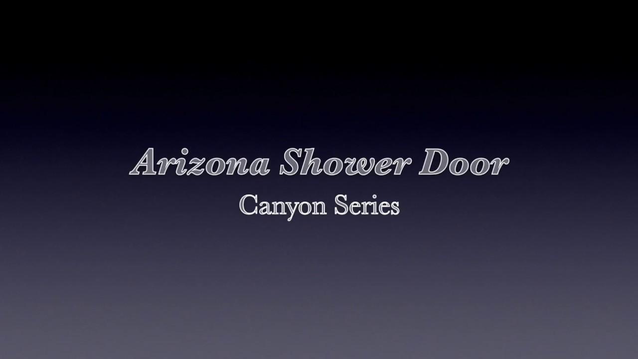 Installation Guide Canyon Series Arizona Shower Door