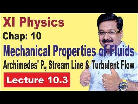 NCERT-XI-Physics-Chap-10.3- Stream Line Flow, Turbulent Flow, Archimedes Principle