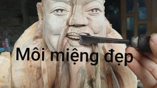 Môi đẹp ♥️🙏♥️cho nụ cười tài lộc trong điêu khắc tượng gỗ