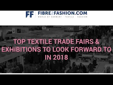 Top Must-See Textile Trade Fairs & Exhibitions of 2018