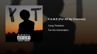 F.A.M.E (For All My Enemies)
