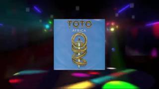 Toto - Africa (Maxi Extended Rework Duff Disco Edit) [1982 HQ]