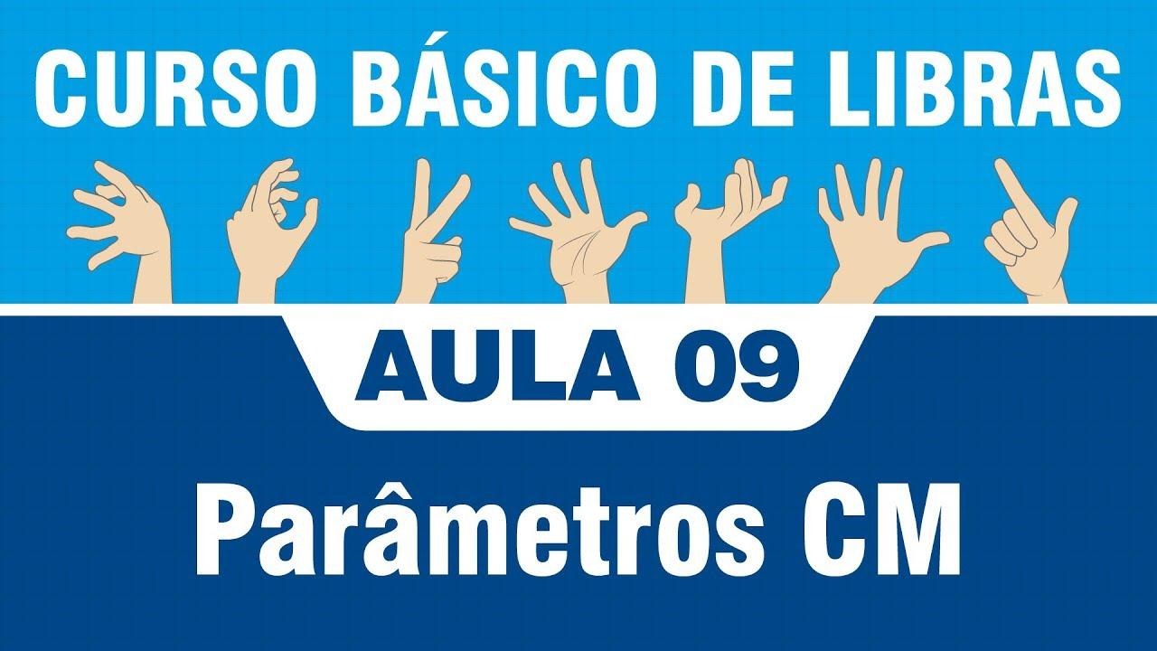 Favoritos Libras - Aula 09 Parametros CM - YouTube FQ26