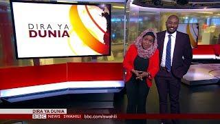 BBC DIRA YA DUNIA ALHAMISI 09.08.2018