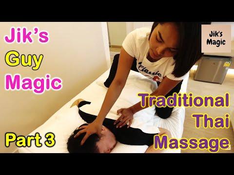 Jik's Guy Magic - Traditional Thai Massage Part 3