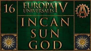 Europa Universalis IV The Incan Sun God 16
