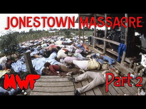 The Jonestown Massacre Part 2 - Mass Murder In Paradise