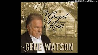Gene Watson WHERE NO ONE STANDS ALONE YouTube Videos