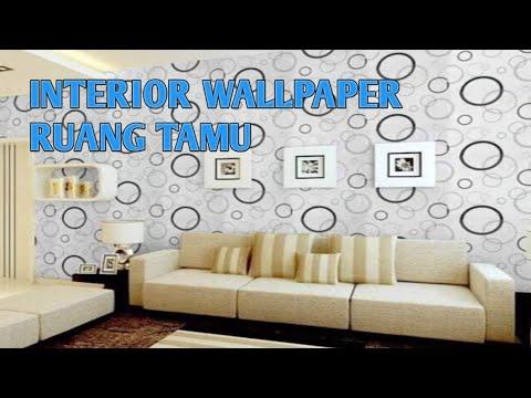Interior Wallpaper Ruang Tamu Terbaru
