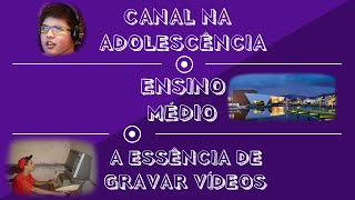 CANAL NA ADOLESCÊNCIA & ENSINO MÉDIO - Segundo PockerPapo!