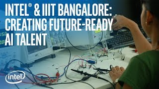 Creating Future-ready AI Talent | Intel & IIIT Bangalore | Intel Software