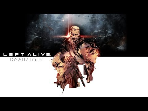 LEFT ALIVE TGS2017 Trailer