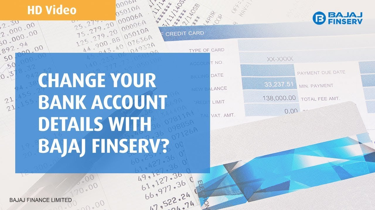 Change your bank account details with Bajaj Finserv   (Explained in Hindi)
