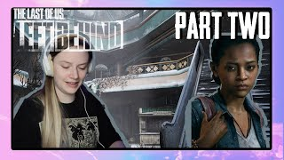 Jocelyn Plays The Last of Us: Left Behind Highlights Part 2