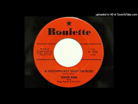 Chuck Reed - A Southern Boy Sings The Blues (Roulette 4020) [1957 rockabilly]