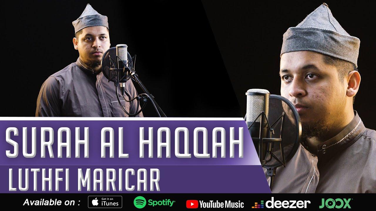 MUROTTAL MERDU || SURAT AL HAQQAH || LUTHFI MARICAR