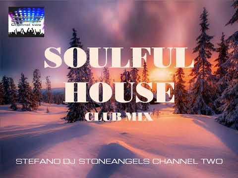 SOULFUL HOUSE 2018 CLUB MIX VOLUME 12