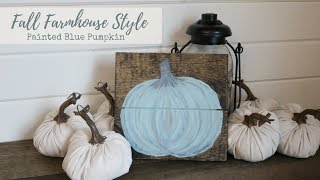 Fall Farmhouse DIY | Harvest Inspired Blue Pumpkin