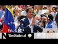 The National for February 6, 2019 — Juan Guaido, National in Alberta, Brawl Suspensions