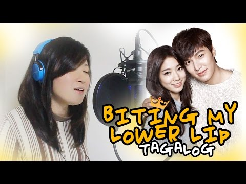 [TAGALOG] Biting My Lower Lip 상속자들 (Esna) The Heirs OST 아랫입술 물고 by Marianne Topacio