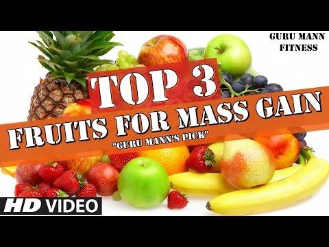 Top 3 Fruits for Mass Gain | (Guru Mann's top 3 choices)
