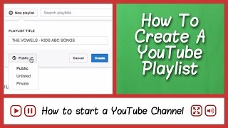 How To Make A YouTube Playlist - How to start a YouTube channel - FAQ Tube