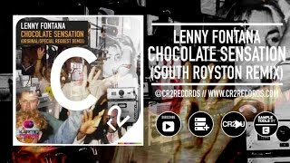 Lenny Fontana - Chocolate Sensation - South Royston Remix
