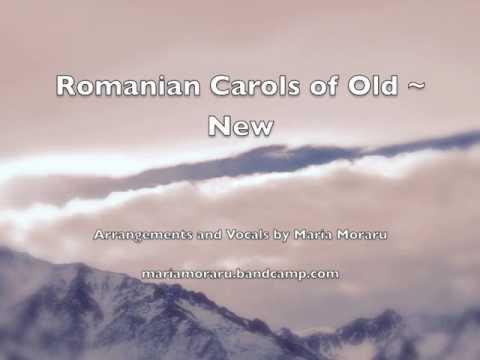 Romanian Carols of Old ~ New