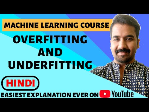 Overfitting And Underfitting Explained With Examples In Hindi Ll Machine Learning Course