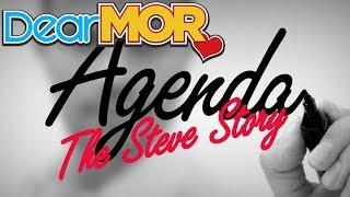 """Dear MOR: """"Agenda"""" The Steve Story 10-26-16"""