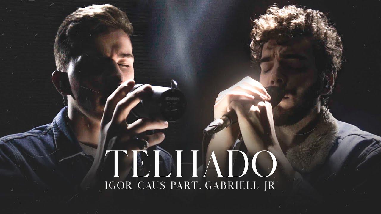 Download Telhado - Igor Caus part. Gabriell Júnior (Official Vídeo Music)