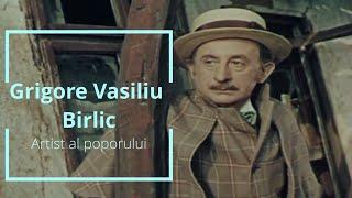 Grigore Vasiliu  Birlic - Artist al poporului