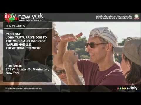Italy in New York: John Turturro's Passione has U.S. theatrical premiere