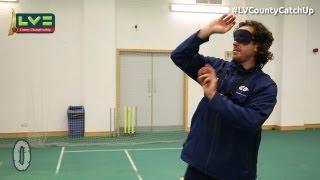 LV= County Catch Up Challenges - Ryan Sidebottom - Hawk-Eye