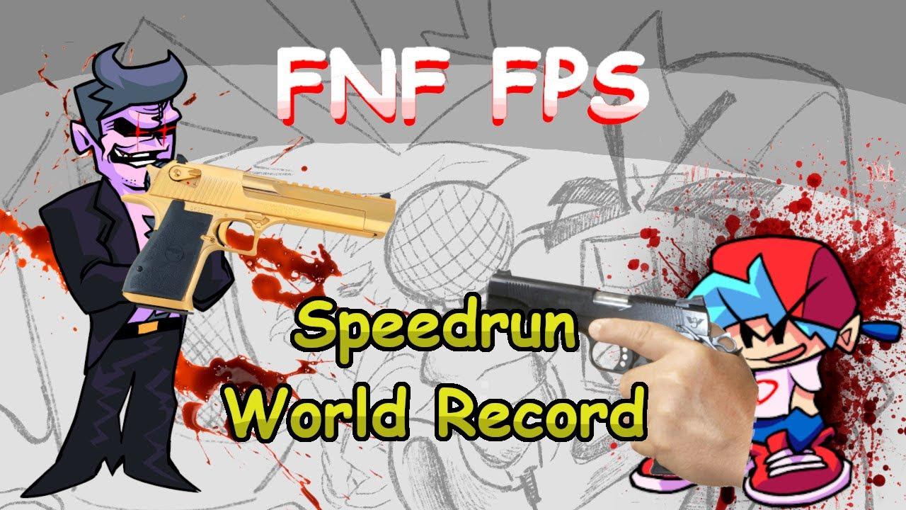 [WR] FNF FPS Week 1:Any% & Death% Speedrun