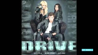 Dj Layla feat. Radu Sirbu &amp Dee-Dee - Drive (Official Single)
