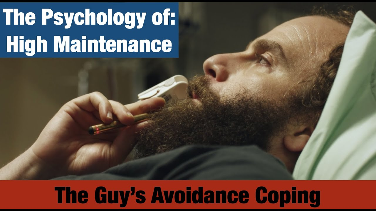 Download The Psychology of: High Maintenance (The Guy's Avoidance Coping)