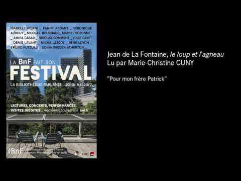 #FestivalBnF : Jean de la Fontaine, Le Loup et l'agneau, lu par Marie-Christine Cuny