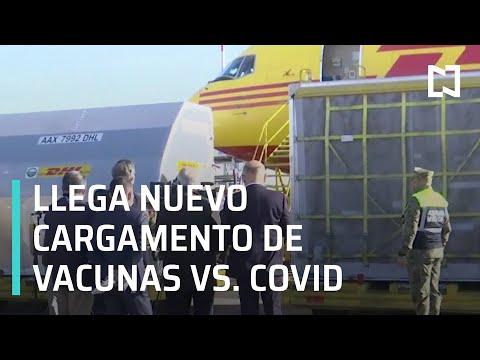 Llega nuevo cargamento de vacunas contra COVID-19, son más de 439 mil - Expreso de la Mañana