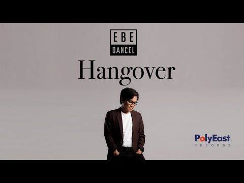 Ebe Dancel - Hangover - (Official Lyric)