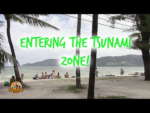 ENTERING THE TSUNAMI ZONE / TRAVELKATZFAMILY