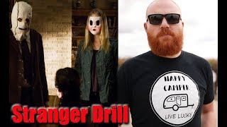 The Stranger Drill: How To Survive A Horror Movie