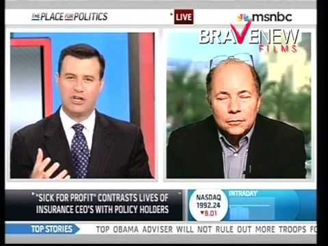 Robert Greenwald on MSNBC for Sick For Profit: Aug. 10, 2009