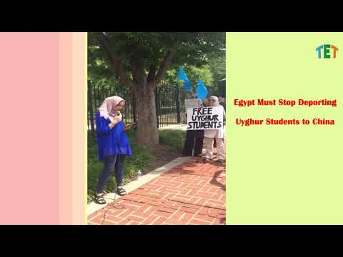 Aydin Anwar : Egypt Must Stop Deporting Uyghur Students to China