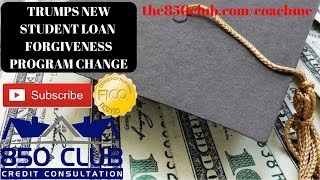 Donald Trump's New College Student Loans Forgiveness Change - Do You Qualify? Navient, Nelnet, Etc