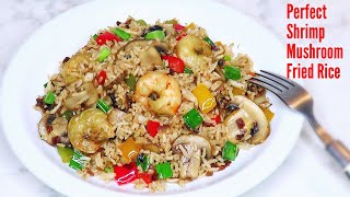 Even your kids will love this easy and tasty mushroom shrimp & vegetable fried rice | A must try!!!
